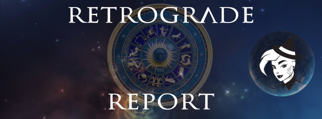 Retrograde Report for 22 May, 2020